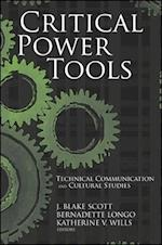 Critical Power Tools (Suny Series Studies in Scientific Technical Communication Hardcover)