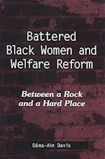 Battered Black Women and Welfare Reform (Suny Series in African American Studies)