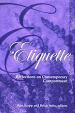 Etiquette (Suny Series, Hot Topics: Contemporary Philosophy And Culture)