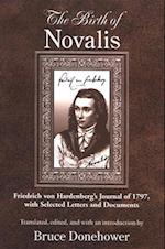 The Birth of Novalis (Suny Series, Intersections : Philosophy and Critical Theory)