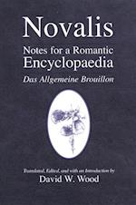 Notes for a Romantic Encyclopaedia (Suny Series, Intersections : Philosophy and Critical Theory)