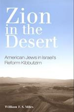 Zion in the Desert (S U N Y SERIES IN ISRAELI STUDIES)