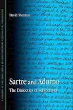 Sartre and Adorno (Suny Series in Contemporary Continental Philosophy)