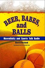Beer, Babes, and Balls af Eric Anderson
