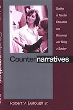 Counternarratives (Suny Series, Teacher Preparation and Development)