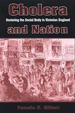 Cholera and Nation (Suny Series, Studies in the Long Nineteenth Century)