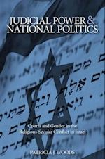 Judicial Power and National Politics (S U N Y SERIES IN ISRAELI STUDIES)