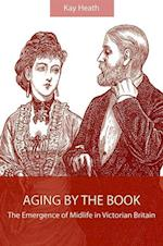 Aging by the Book (Suny Series, Studies in the Long Nineteenth Century)