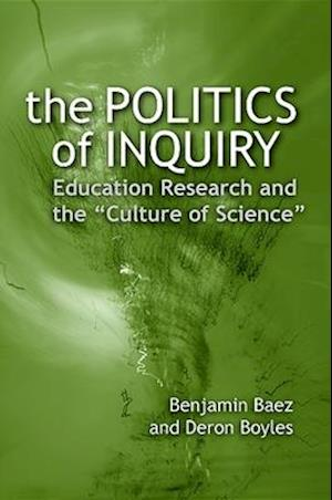 The Politics of Inquiry