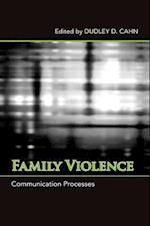 Family Violence (Suny Series in Communication Studies)