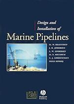Design and Installation of Marine Pipelines (Pipelines and Pressure Vessels)