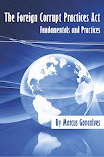 The Foreign Corrupt Practices ACT Fundamentals and Practices