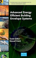Advanced Energy Efficient Building Envelope Systems af Moncef Krarti, Benjamin Park, Zhiqiang Zhai