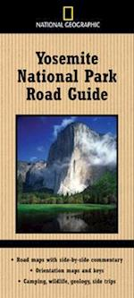 National Geographic Yosemite National Park Road Guide af Jeremy Schmidt, Thomas Schmidt