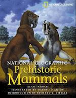 National Geographic Prehistoric Mammals af Alan Turner