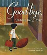 Good-Bye, 382 Shin Dang Dong af Frances Park