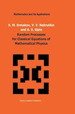 Random Processes for Classical Equations of Mathematical Physics af A.S. Sipin, V.V. Nekrutkin, Sergey Ermakov