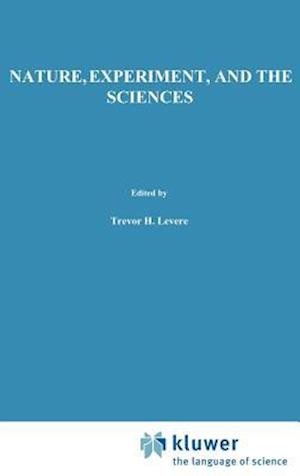 Nature, Experiment, and the Sciences