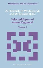 Selected Papers of Antoni Zygmund (East European Series, nr. 3)