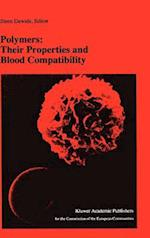 Polymers: Their Properties and Blood Compatibility (Developments in Hematology And Immunology, nr. 23)