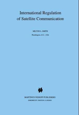 International Regulation of Satellite Communication
