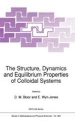 The Structure, Dynamics and Equilibrium Properties of Colloidal Systems (NATO Science Series C, nr. 324)