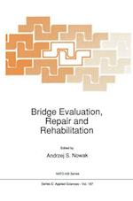 Bridge Evaluation, Repair and Rehabilitation (NATO Science Series E, nr. 187)