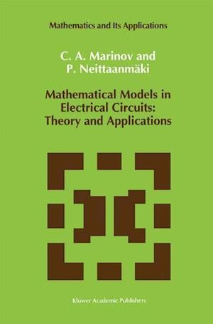 Mathematical Models in Electrical Circuits: Theory and Applications
