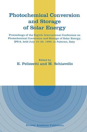 Photochemical Conversion and Storage of Solar Energy : Proceedings of the Eighth International Conference on Photochemical Conversion and Storage of S