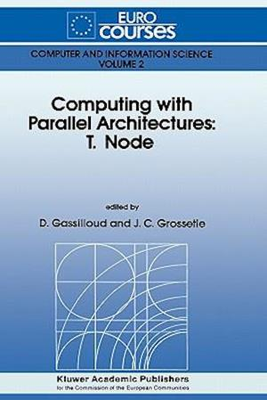 Computing with Parallel Architecture: T.Node