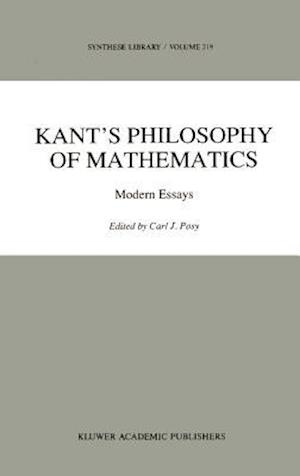 Kant's Philosophy of Mathematics : Modern Essays