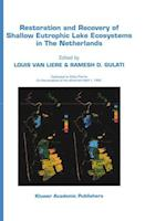 Restoration and Recovery of Shallow Eutrophic Lake Ecosystems in The Netherlands (DEVELOPMENTS IN HYDROBIOLOGY, nr. 74)