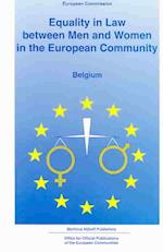Equality in Law Between Men and Women in the European Community (Equality in Law Between Men and Women in the European Commun, nr. 7)