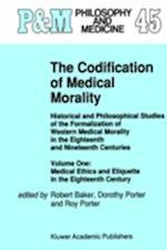 The Codification of Medical Morality af Robert Baker, Roy Porter, Dorothy Porter