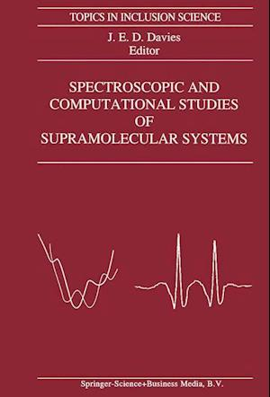 Spectroscopic and Computational Studies of Supramolecular Systems