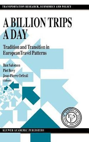 A Billion Trips a Day : Tradition and Transition in European Travel Patterns