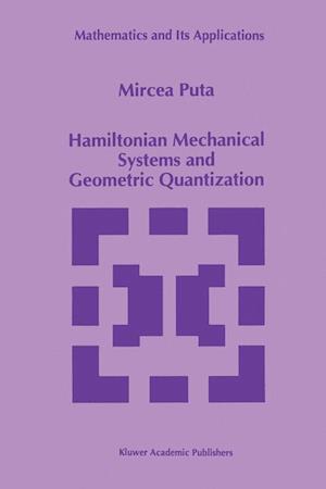 Hamiltonian Mechanical Systems and Geometric Quantization