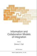 Information and Collaboration Models of Integration af Shimon Y. Nof