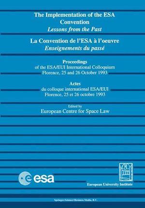La Convention de L'Esa A L'Oeuvre