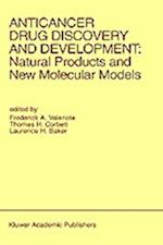 Anticancer Drug Discovery and Development: Natural Products and New Molecular Models (Developments in Oncology, nr. 74)