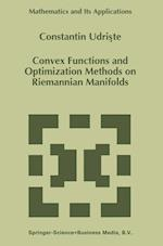 Convex Functions and Optimization Methods on Riemannian Manifolds (Mathematics and its Applications, nr. 297)