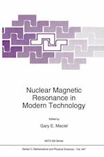 Nuclear Magnetic Resonance in Modern Technology (NATO Science Series C, nr. 447)