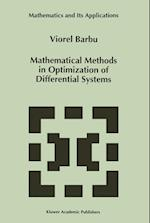 Mathematical Methods in Optimization of Differential Systems (Mathematics and its Applications, nr. 310)
