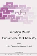 Transition Metals in Supramolecular Chemistry (NATO Science Series C, nr. 448)