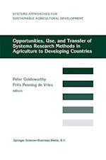 Opportunities, Use, And Transfer Of Systems Research Methods In Agriculture To Developing Countries (System Approaches for Sustainable Agricultural Development, nr. 3)
