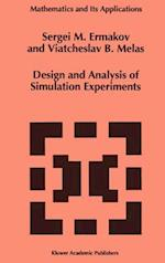 Design and Analysis of Simulation Experiments af Viatcheslav B. Melas, Sergey Ermakov