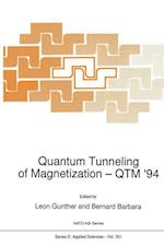 Quantum Tunneling of Magnetization - QTM (NATO Science Series E, nr. 301)