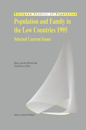 Population and Family in the Low Countries 1995 : Selected Current Issues