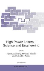 High Power Lasers - Science and Engineering (NATO Science Partnership Sub-Series, 3, nr. 7)