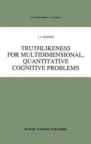 Truthlikeness for Multidimensional, Quantitative Cognitive Problems